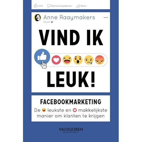 Vind ik leuk! - Anne Raaymakers (ISBN: 9789089653574)