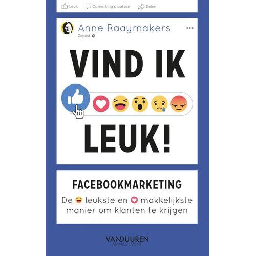 Vind ik leuk! - Anne Raaymakers (ISBN: 9789089655738)
