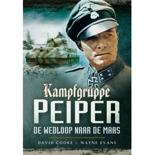 Kampfgruppe Peiper - David Cooke, Wayne Evans (ISBN: 9789089750372)