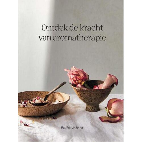 Ontdek de kracht van aromatherapie - Pat Princi-Jones (ISBN: 9789401304740)