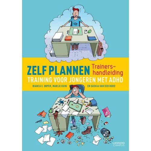 Zelf Plannen Trainershandleiding - Bianca E. Boyer, Marije Kuin, Saskia van der Oord (ISBN: 9789401411660)