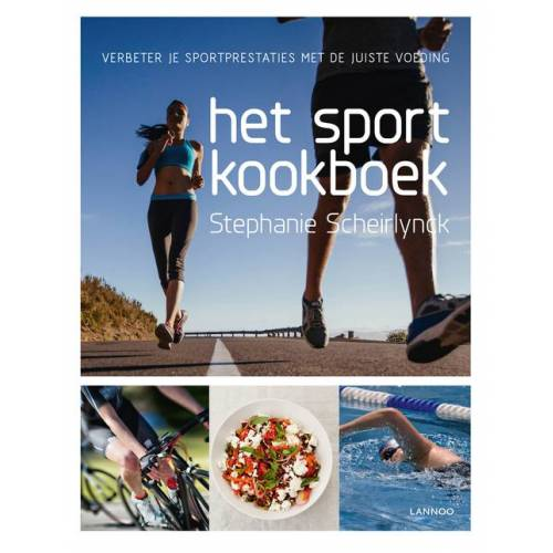 Het sportkookboek - Stephanie Scheirlynck (ISBN: 9789401428835)