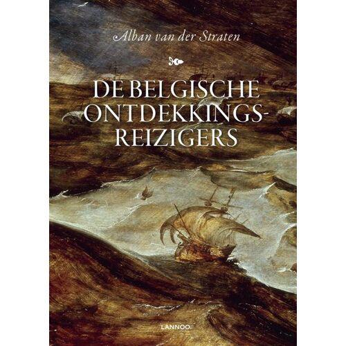 De Belgische ontdekkingsreizigers - Alban van der Straten (ISBN: 9789401436472)