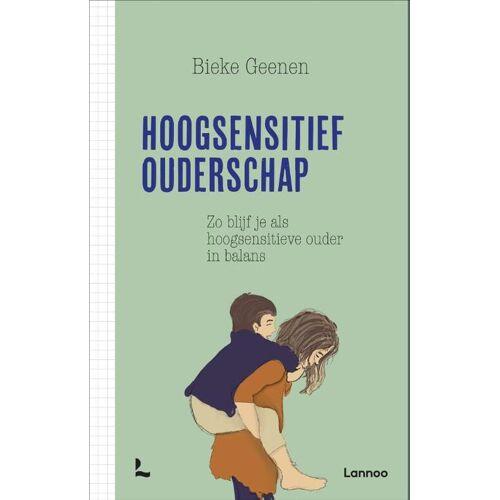 Hoogsensitief ouderschap - Bieke Geenen (ISBN: 9789401465878)