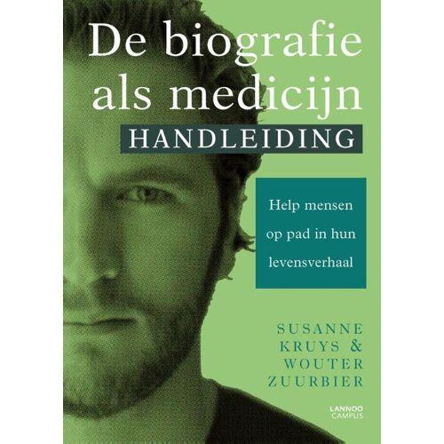 De biografie als medicijn - Handleiding - Susanne Kruys, Wouter Zuurbier (ISBN: 9789401466769)