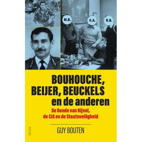 Bouhouche, Beijer, Beuckels en de anderen - Guy Bouten (ISBN: 9789401468459)