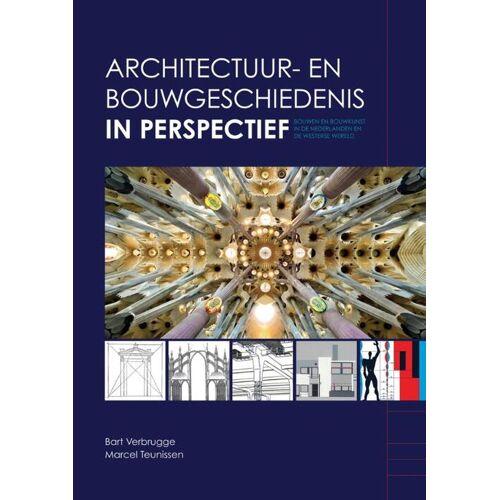 Architectuur- en bouwgeschiedenis in perspectief - Bart Verbrugge, Marcel Teunissen (ISBN: 9789401803007)