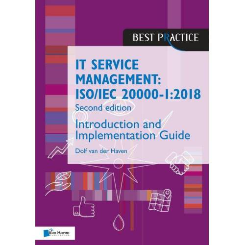 IT Service Management: ISO/IEC 20000:2018 - Introduction and Implementation Guide - Dolf van der Haven (ISBN: 9789401807029)