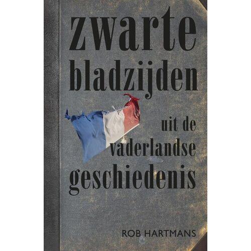 Zwarte bladzijden uit de vaderlandse geschiedenis - Rob Hartmans (ISBN: 9789401910385)