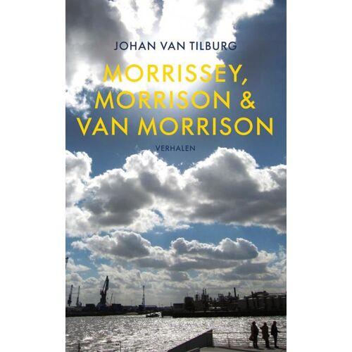 Morrissey, Morrison & Van Morrison - Johan van Tilburg (ISBN: 9789402121254)