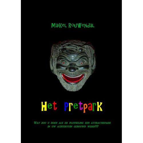 Het Pretpark - Maikel Rouwendal (ISBN: 9789402131604)