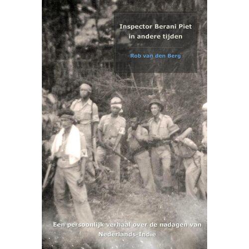 Inspector Berani Piet in andere tijden - Rob van den Berg (ISBN: 9789402136265)