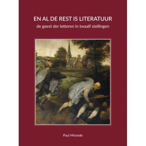En al de rest is literatuur - Paul Mirande (ISBN: 9789402144239)