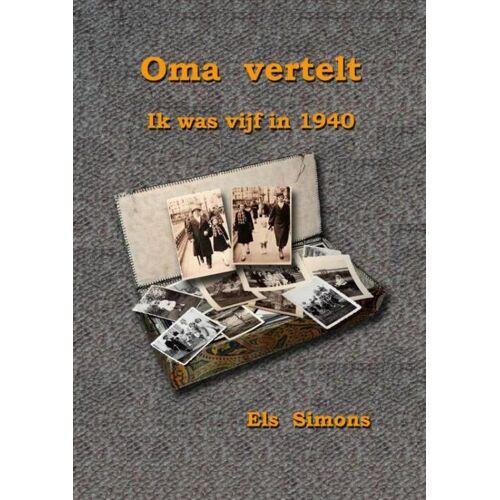 Oma vertelt - Els Simons (ISBN: 9789402164312)