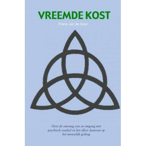 Vreemde kost - Frans van de Goor (ISBN: 9789402165791)