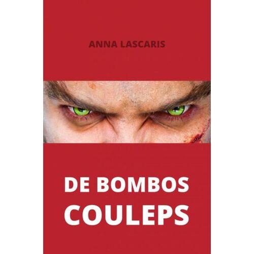 De Bombos Couleps - Anna Lascaris (ISBN: 9789402172034)