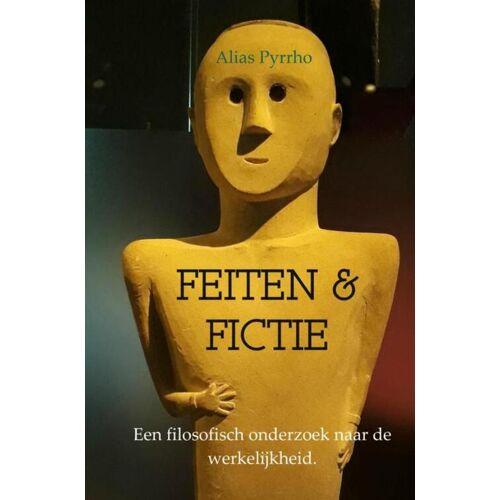 Feiten & Fictie - Alias Pyrrho (ISBN: 9789402188882)