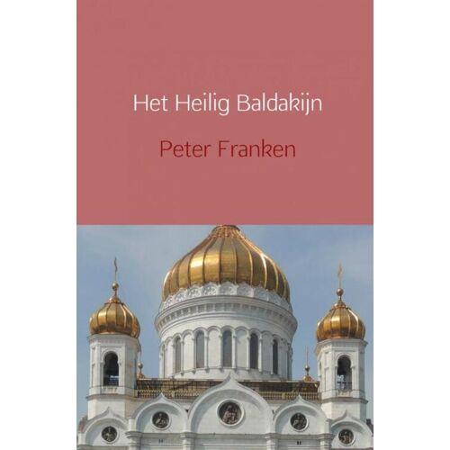 Het Heilig Baldakijn - Peter Franken (ISBN: 9789402191202)