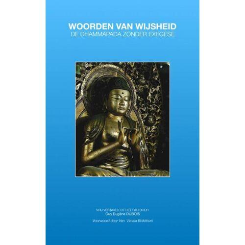 Woorden van Wijsheid - Guy Eugène Dubois (ISBN: 9789402191684)