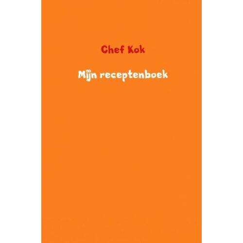 Mijn receptenboek - Chef Kok (ISBN: 9789402192056)