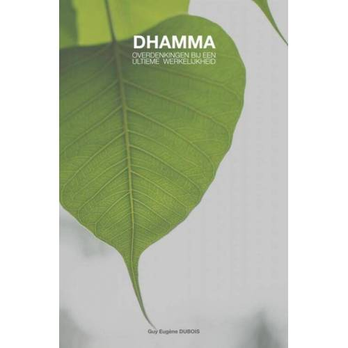 Dhamma - Guy Eugène Dubois (ISBN: 9789402195750)