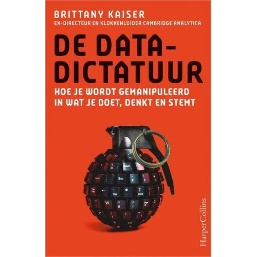 De datadictatuur - Brittany Kaiser (ISBN: 9789402704365)