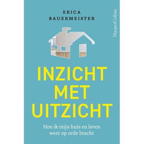Inzicht met uitzicht - Erica Bauermeister (ISBN: 9789402706277)