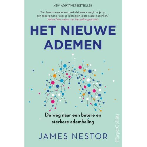 Het nieuwe ademen - James Nestor (ISBN: 9789402706291)