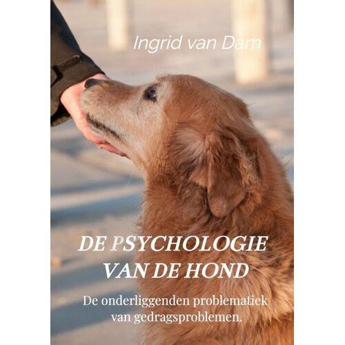 De psychologie van de hond - Ingrid van Dam (ISBN: 9789403615875)