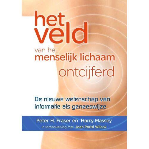 Het veld van het menselijk lichaam ontcijferd - Harry Massey, Joan Parisi Wilcox, Peter Fraser (ISBN: 9789460150142)