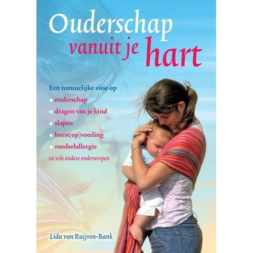 Ouderschap vanuit je hart - Lida van Ruijven-Bank (ISBN: 9789460151927)
