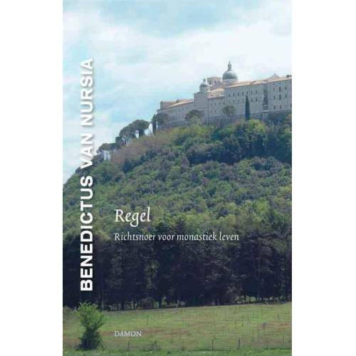 Regel - Benedictus van Nursia (ISBN: 9789460360602)