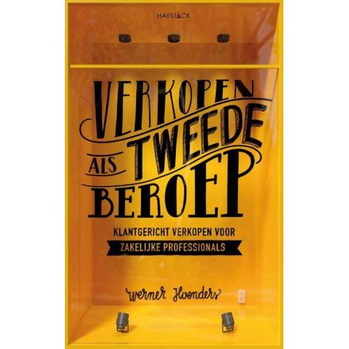 Verkopen als tweede beroep - Werner Hoenders (ISBN: 9789461263025)