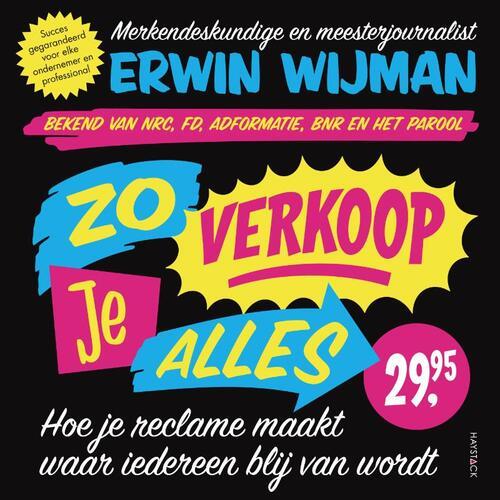 Zo verkoop je alles - Erwin Wijman (ISBN: 9789461263315)