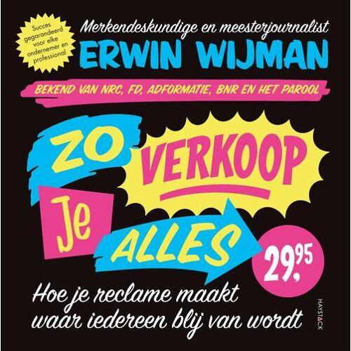 Zo verkoop je alles - Erwin Wijman (ISBN: 9789461263452)