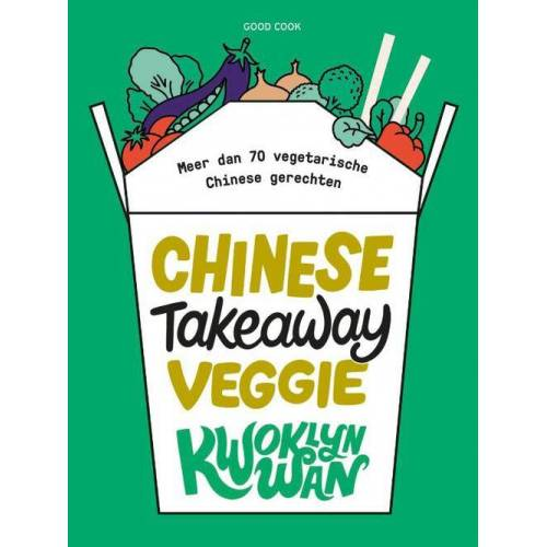 Chinese Takeaway Veggie - Kwoklyn Wan (ISBN: 9789461432360)