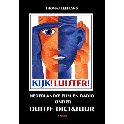 Kijk! Luister! - Thomas Leeflang (ISBN: 9789461533371)