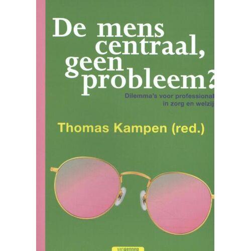 De mens centraal, geen probleem? - Thomas Kampen (ISBN: 9789461645005)