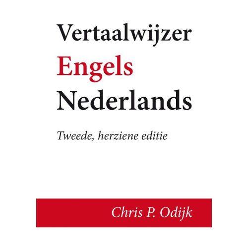 Vertaalwijzer Engels-Nederlands - Chris P. Odijk (ISBN: 9789462033764)