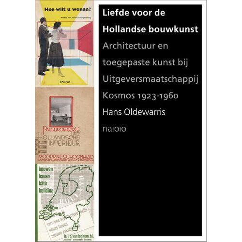Liefde voor de Hollandse bouwkunst - Hans Oldewarris (ISBN: 9789462083332)