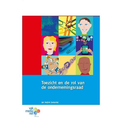 Toezicht en de rol van de ondernemingsraad - (ISBN: 9789462153387)