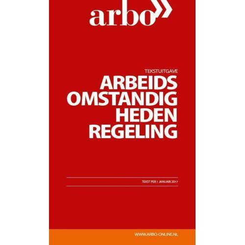 Tekstuitgave Arbeidsomstandighedenregeling - (ISBN: 9789462154582)
