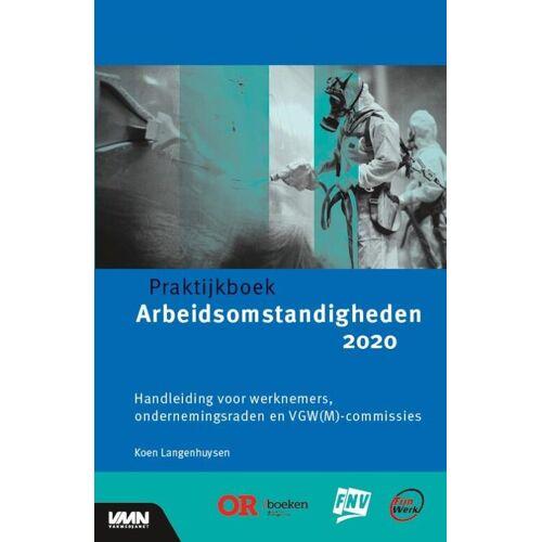 Praktijkboek arbeidsomstandigheden 2020 - Koen Langenhuysen (ISBN: 9789462156630)