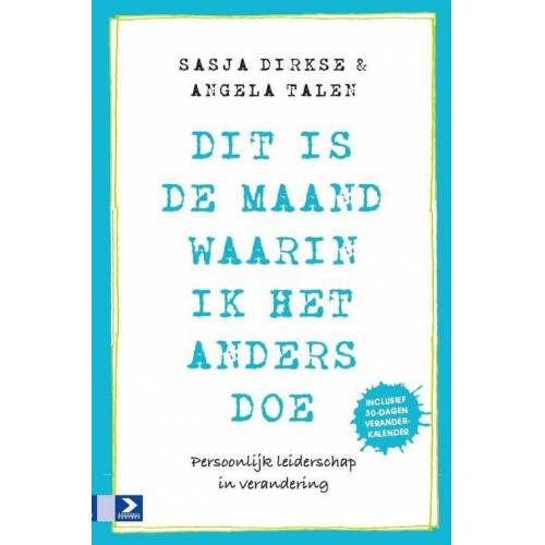 Dit is de maand waarin ik het anders doe - Angela Talen, Sasja Dirkse (ISBN: 9789462200432)