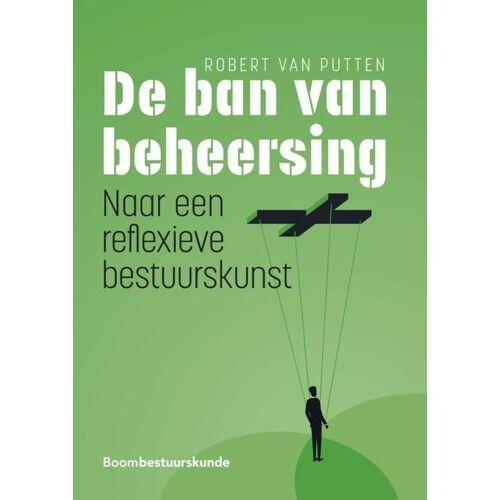 De ban van beheersing - Robert van Putten (ISBN: 9789462361355)