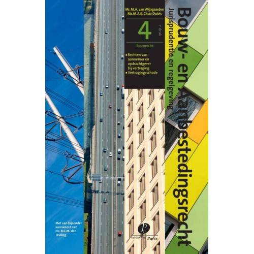Bouwrecht - M.A.B. Chao-Duivis, M.A. van Wijngaarden (ISBN: 9789462511880)