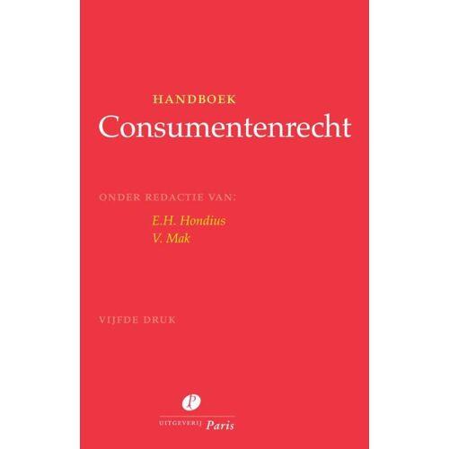 Handboek Consumentenrecht - E.H. Hondius, V. Mak (ISBN: 9789462512108)