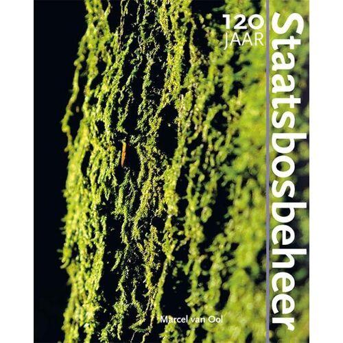 120 Jaar Staatsbosbeheer - M. van Ool (ISBN: 9789462622432)