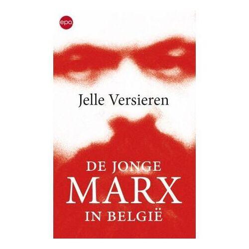 De jonge Marx in België - Jelle Versieren (ISBN: 9789462671829)