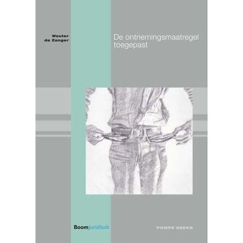 De ontnemingsmaatregel toegepast - Wouter de Zanger (ISBN: 9789462749009)